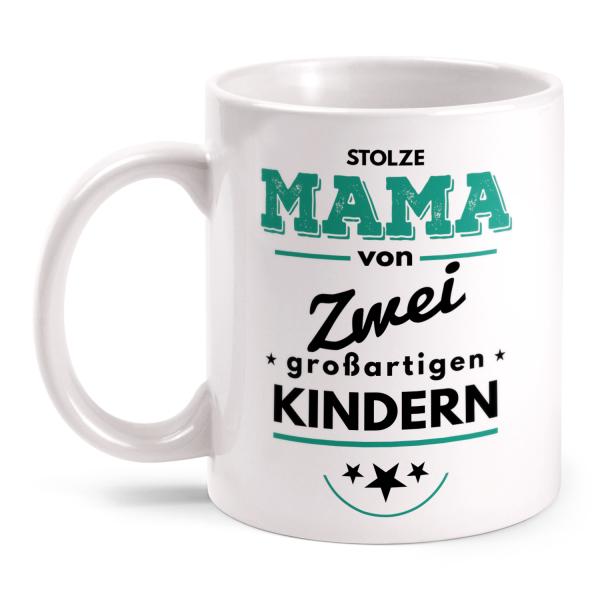 Stolze Mama von zwei großartigen Kindern - Tasse