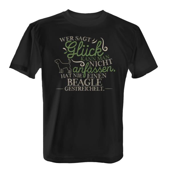 Wer sagt Glück kann man nicht anfassen, hat nie einen Beagle gestreichelt. - Herren T-Shirt