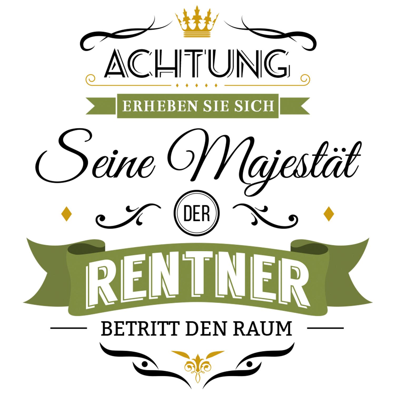 Majestät Rentner Tasse Spruch Geschenk Idee Kollege Rente Ruhestand Opa Lustig