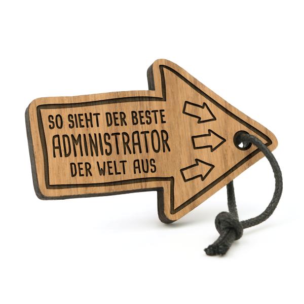 So sieht der beste Administrator der Welt aus - Schlüsselanhänger Pfeil