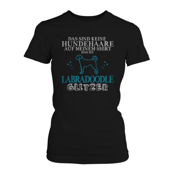 Das sind keine Hundehaare auf meinem Shirt, das ist Labradoodle Glitzer - Damen T-Shirt