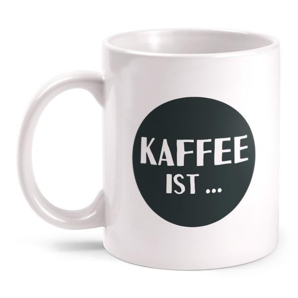 Kaffee ist ... Sex aus der Tasse - Tasse