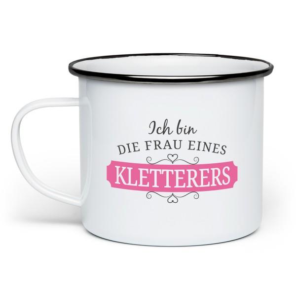 Ich bin die Frau eines Kletterers - wie eine normale Frau, aber viel cooler! - Emaille-Tasse