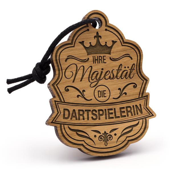 Ihre Majestät die Dartspielerin - Schlüsselanhänger
