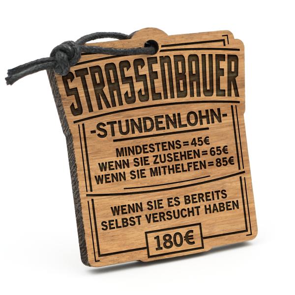 Stundenlohn Straßenbauer - Schlüsselanhänger