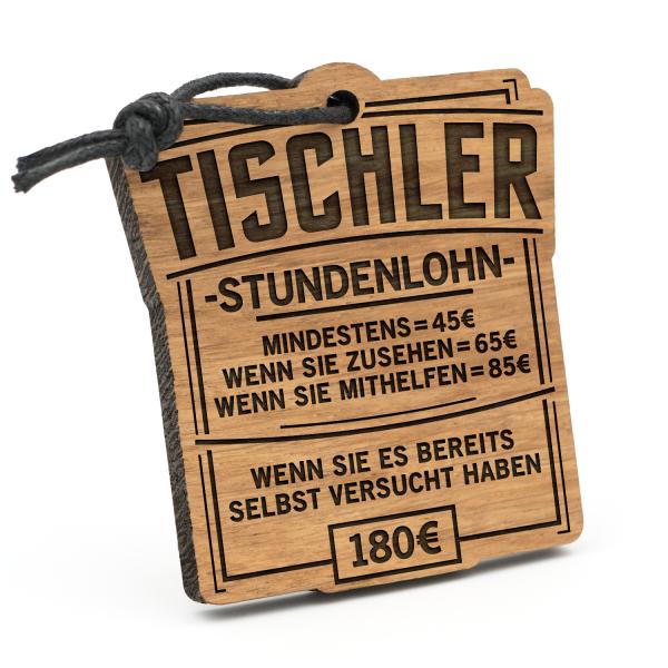 Stundenlohn Tischler - Schlüsselanhänger