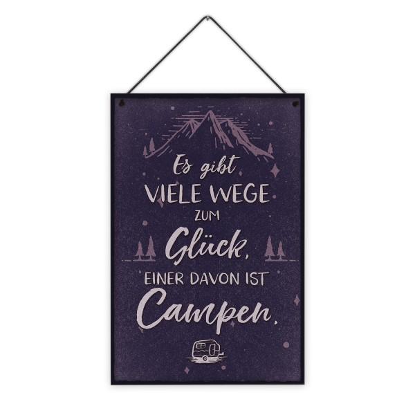 Es gibt viele Wege zum Glück, einer davon ist Campen. - 20 x 30 cm Holzschild 8 mm