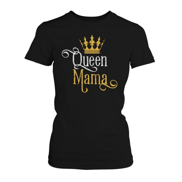 Queen Mama - Damen T-Shirt