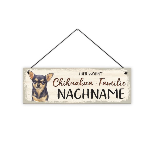 bunt - Hier wohnt Chihuahua - Familie ... - 30 x 10 cm Holzschild 8 mm