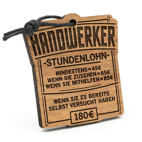 Stundenlohn Handwerker - Schlüsselanhänger