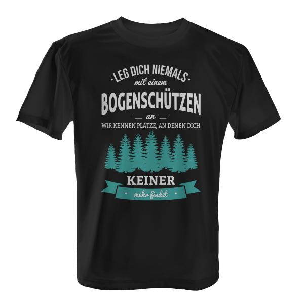 Leg dich niemals mit einem Bogenschützen an - Herren T-Shirt
