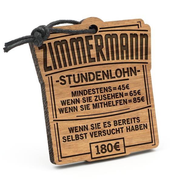 Stundenlohn Zimmermann - Schlüsselanhänger