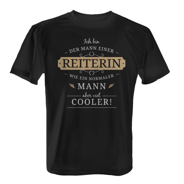 Ich bin der Mann einer Reiterin - wie ein normaler Mann, aber viel cooler! - Herren T-Shirt