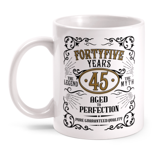 Fortyfive Years Aged To Perfection - 45 Jahre Whiskey Label - Tasse