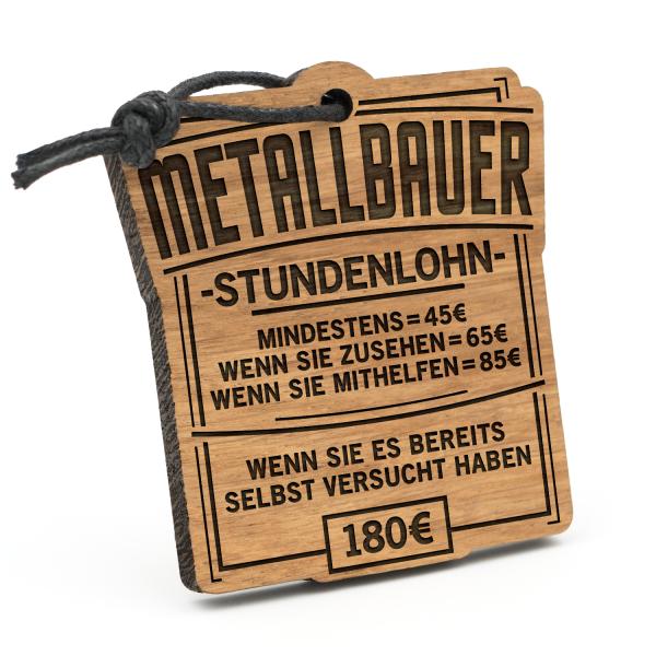 Stundenlohn Metallbauer - Schlüsselanhänger
