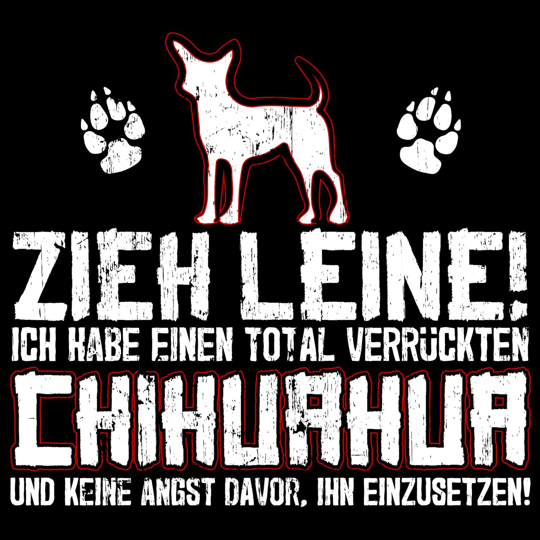 Chihuahua Zieh Leine Damen Kapuzen Pullover Hoodie Spruch Hunde Besitzer Lustig