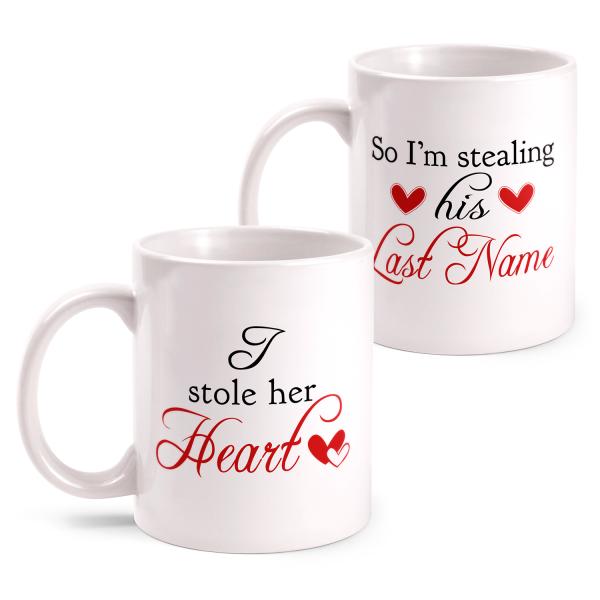 In Love Mr. & Mrs. - I Stole Her Heart - So I'm Stealing His Last Name - Partner Tasse