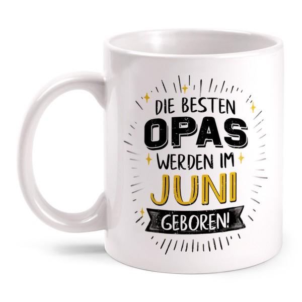 Die besten Opas werden im Juni geboren - Tasse