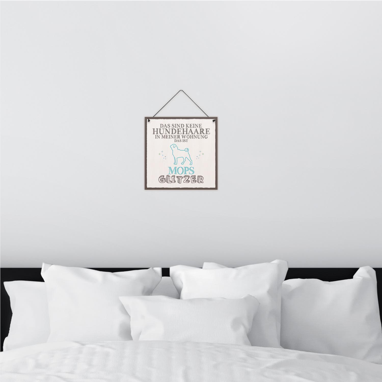 Mops Glitzer 20 x 20 cm Holz-Schild 8 mm Spruch Motiv Geschenk Hunde-Besitzer