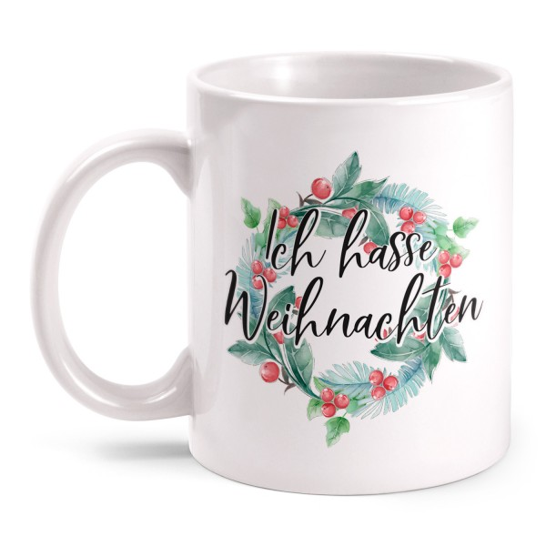 Ich hasse Weihnachten - Tasse