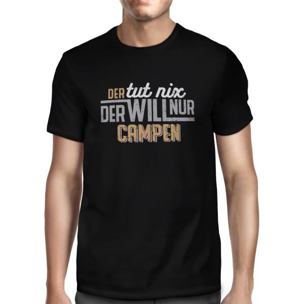 Der tut nix - der will nur campen - Herren T-Shirt