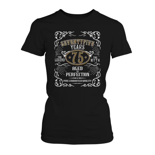 Seventyfive Years Aged To Perfection - 75 Jahre Whiskey Label - Damen T-Shirt