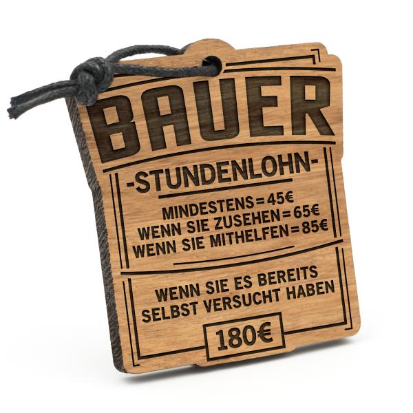 Stundenlohn Bauer - Schlüsselanhänger