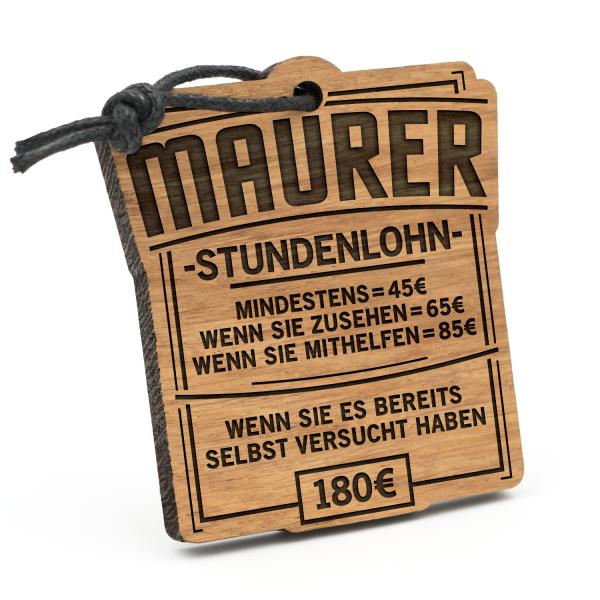 Stundenlohn Maurer - Schlüsselanhänger