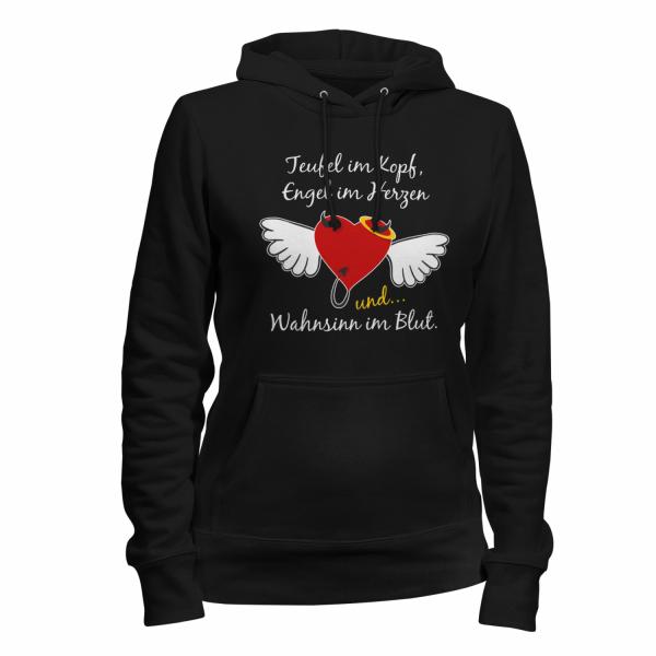 Teufel im Kopf, Engel im Herzen und Wahnsinn im Blut - Damen Kapuzenpullover