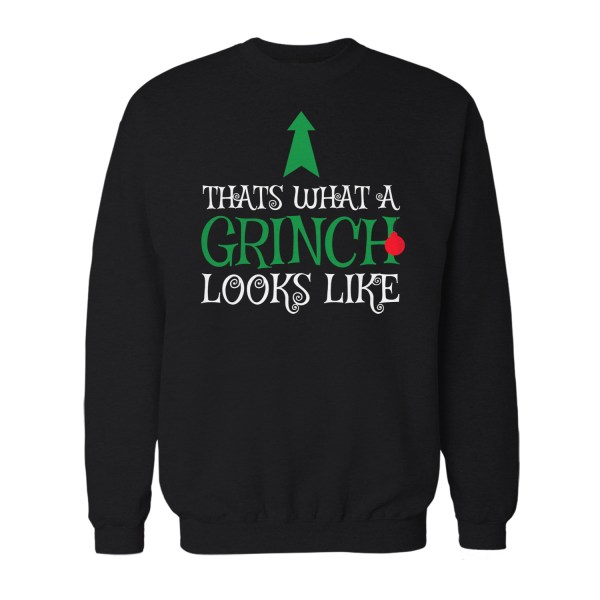 Thats What A Grinch Looks Like - Herren Sweatshirt