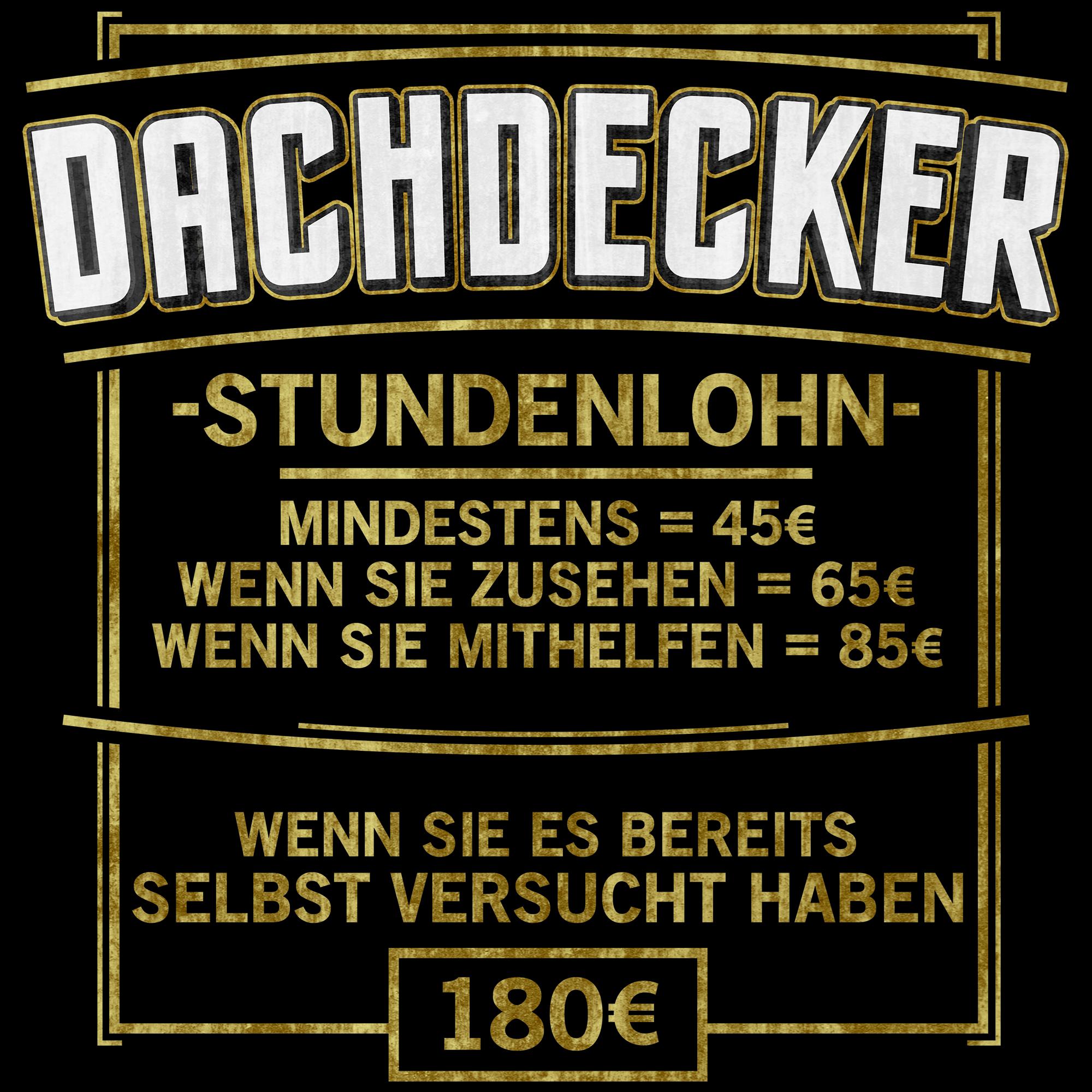 Stundenlohn Dachdecker Herren Kapuzen-Pullover Spruch Bau Handwerk Beruf Lustig